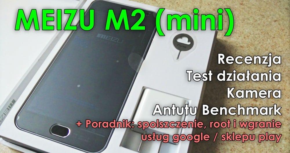 Meizu M2 Mini - Pełna recenzja, test, opis i porady | www.alilove.pl | Aliexpress Polska PL TelChina