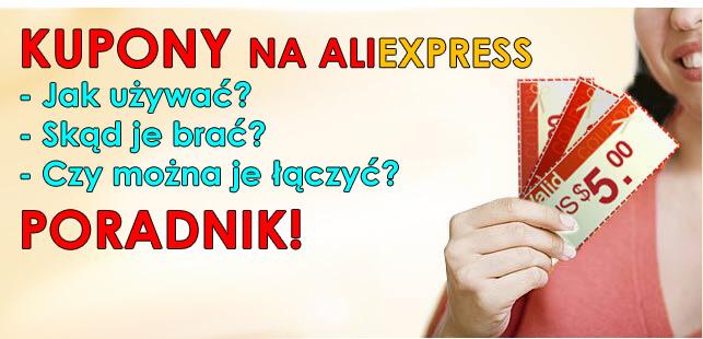 Kupony AliExpress do czego sluza jak zdobyc jak usunac poradnik skąd wziąć jak dostać czy się sumują jak sprawdzić gdzie są aliholik everythingaliex telchina xiaomi