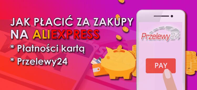 Jak zapłacić za zakupy na AliExpress