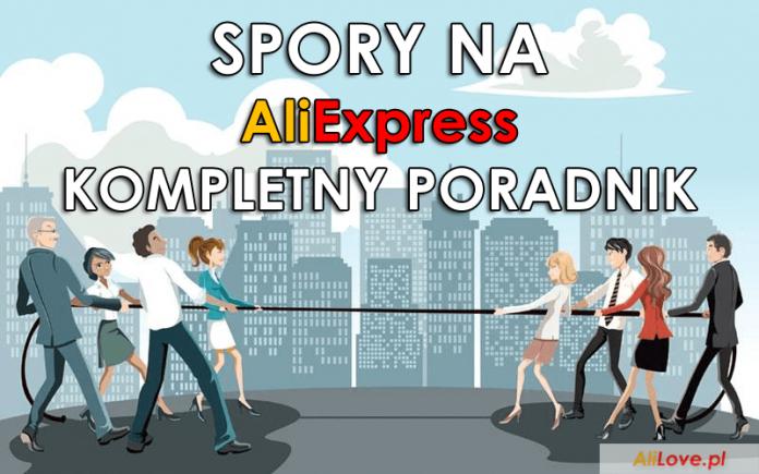 jak otworzyć spór na AliExpress alilove polska